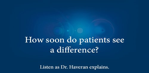 How soon do patients see a difference?