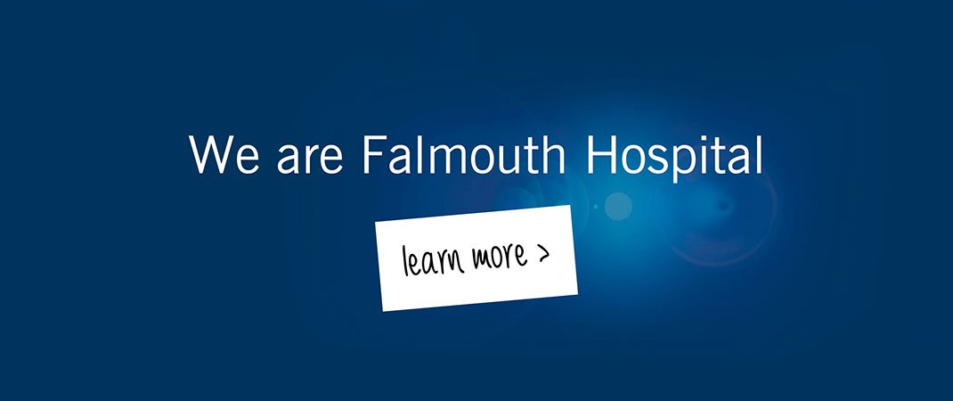 We are Falmouth Hospital